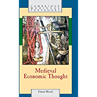 Medieval Economic Thought (Cambridge Medieval Textbooks)