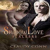 ShadowLove Stalkers: Shadow (Vampire) series, Book 1 | Claudy Conn