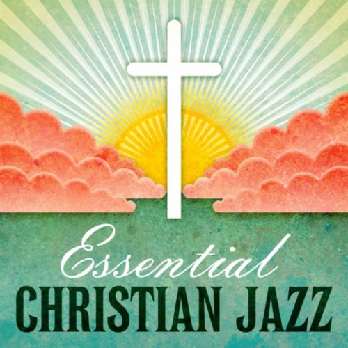 Essential Christian Jazz