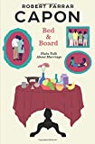 img - for Bed and Board: Plain Talk About Marriage book / textbook / text book