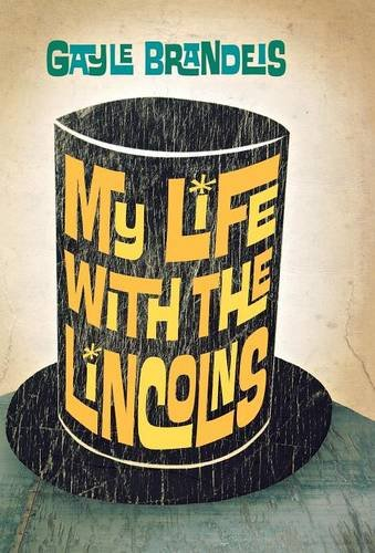 Read Online My Life with the Lincolns pdf