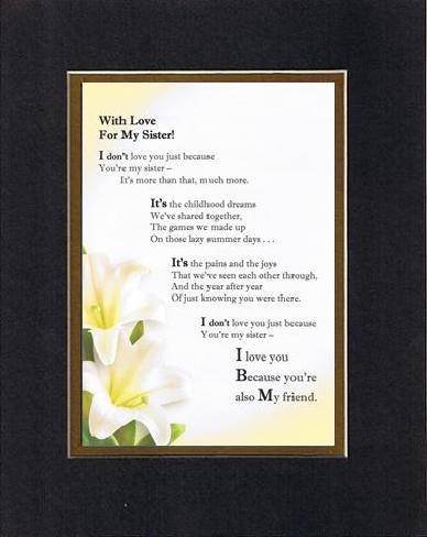 Touching and Heartfelt Poem for Sisters - With Love for My Sister Poem on 11 x 14 inches Double Beveled Matting (Black on Gold)