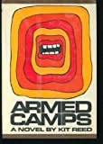 Armed Camps, Kit Reed, 0525057668