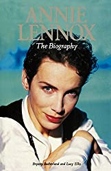 Annie Lennox: The Biography