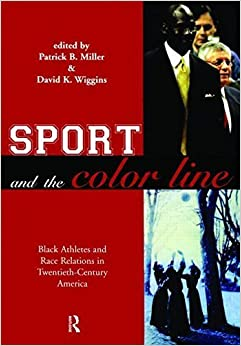 Book Sport and the Color Line: Black Athletes and Race Relations in Twentieth Century America (November 26, 2003)