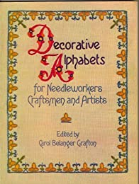Decorative Alphabets for Needleworkers, Craftsmen and Artists (Dover Pictorial Archive Series)