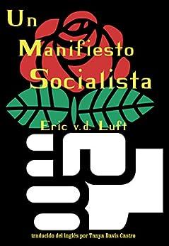 Un Manifiesto Socialista de [Luft, Eric v.d.]