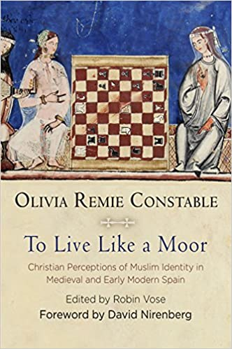 To Live Like a Moor: Christian Perceptions of Muslim Identity in Medieval and Early Modern Spain The Middle Ages Series: Amazon.es: Constable, Olivia Remie, Vose, Robin, Nirenberg, David: Libros en idiomas extranjeros