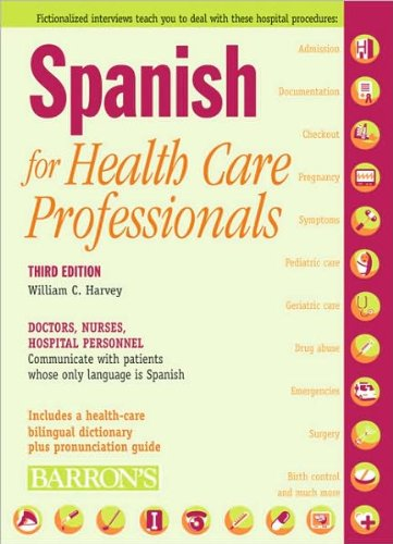 spanish-for-health-care-professionals-text-only-3rd-third-edition-by-w-c-harvey-ms