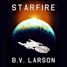 Starfire Audiobook by B.V. Larson Narrated by Edoardo Ballerini