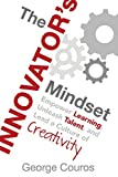 #9: The Innovator's Mindset: Empower Learning, Unleash Talent, and Lead a Culture of Creativity