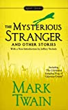 The Mysterious Stranger and Other Stories, Mark Twain, 0451532201