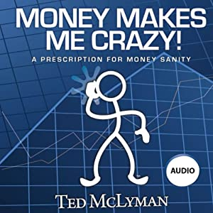 Money Makes Me Crazy! Audiobook