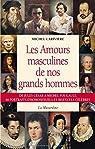 Les amours masculines de nos grands hommes par Larivière