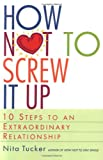 How Not to Screw It Up, Nita Tucker, 0609803336