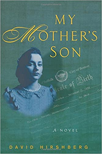 Amazon Com My Mothers Son A Novel  David Hirshberg Books
