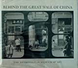Behind the Great Wall of China, N.Y.) Metropolitan Museum of Art (New York, 0870991205