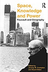 Space, Knowledge and Power: Foucault and Geography Kindle Edition