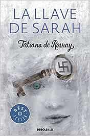 La llave de Sarah (Best Seller): Amazon.es: de Rosnay