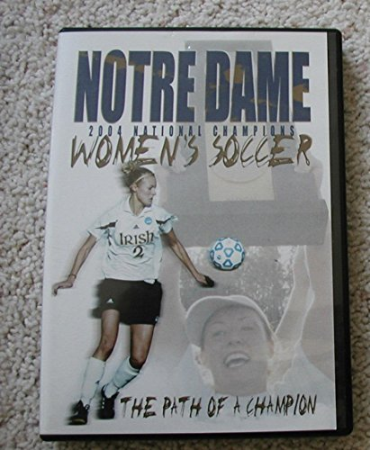 Notre Dame 2004 National Champions Women's Soccer ()