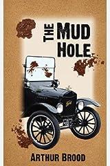 The Mud Hole Paperback