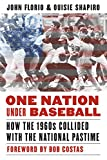 img - for One Nation Under Baseball: How the 1960s Collided with the National Pastime book / textbook / text book