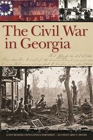 The Civil War in Georgia: A New Georgia Encyclopedia Companion (Georgia Justice)
