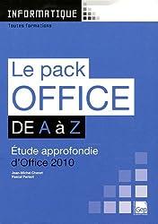 Le Pack Office 2010 de A a Z (Pochette). Etude Approfondie  d'Office 2010. Toutes Formations.
