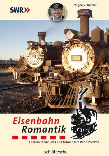 Eisenbahn-Romantik: Faszinierende Loks und traumhafte Bahnstrecken