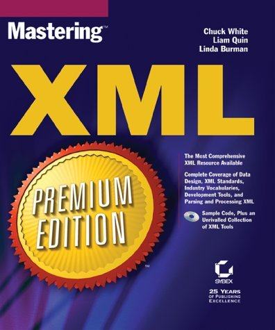 Mastering XML Premium Edition by Chuck White (2001-05-24)