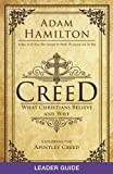 Creed Leader Guide: What Christians Believe and Why (Creed series)