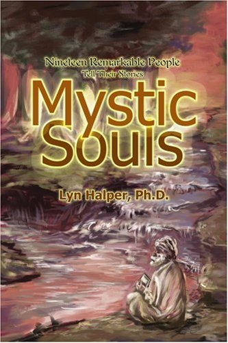 Download Mystic Souls: Nineteen Remarkable People Tell Their Stories ebook