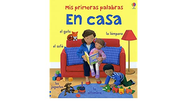 MIS PRIMERAS PALABRAS EN CASA (Spanish Edition): Vario: 9781409515821: Amazon.com: Books
