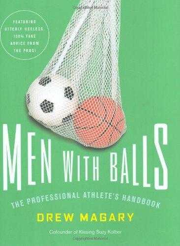 Men with Balls: The Professional Athlete
