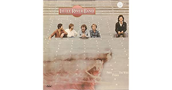 Amazon.com: Little River Band ~ First Under The Wire MFSL LP ...