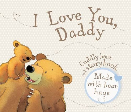 Ebook i love you daddy book and soft toy free pdf online - I love you daddy download ...
