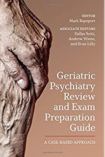 Geriatric Psychiatry: A Case-Based Textbook: Ana Hategan