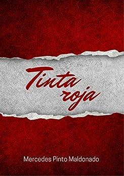 Tinta roja: El manuscrito robado (Spanish Edition) by [Pinto Maldonado, Mercedes]