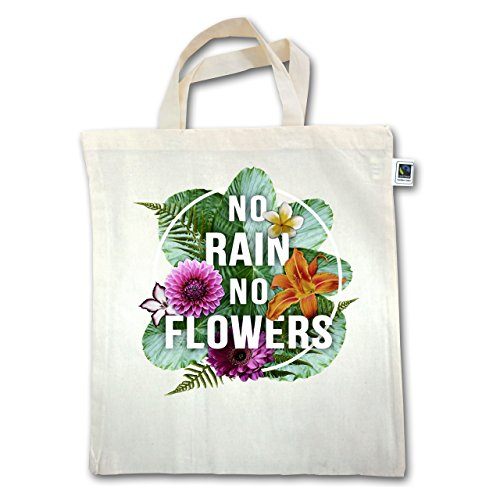 Blumen & Pflanzen - No Rain No Flowers - Unisize - Natural - XT500 - Jutebeutel kurzer Henkel AU1rvD5J