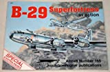 B-29 Superfortress in Action, Larry Davis, 0897473701