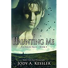 Haunting Me (An Angel Falls Book 3)