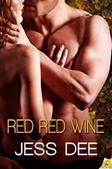 Red Red Wine (Tastes of Seduction Book 2) by [Dee, Jess]