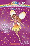 Ava the Sunset Fairy, Daisy Meadows, 0545270448