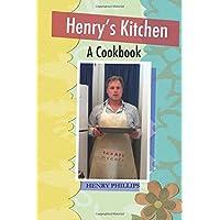Henry's Kitchen: A Cookbook