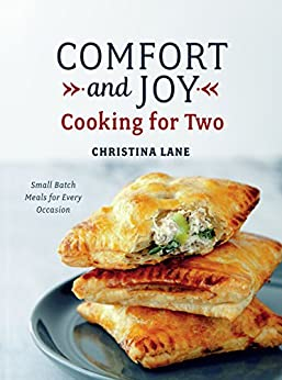 Comfort and Joy: Cooking for Two by [Lane, Christina]