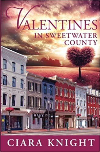 Valentines in Sweetwater County (Volume 6) by Ciara Knight (2015-01-30)