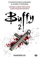 Immortelle: Buffy
