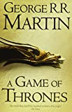 A Game of Thrones (Reissue) (A Song of Ice and Fire, Book 1) by George R. R. Martin (1-Sep-2011) Paperback