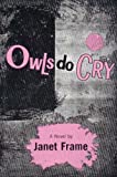 Owls Do Cry, Janet Frame, 0807609560