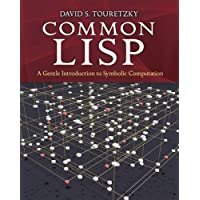 Common Lisp: A Gentle Introduction to Symbolic Computation (Dover Books on Engineering)